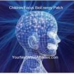 Children/Focus BioEnergy Patch